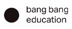 Bang Bang Education RU